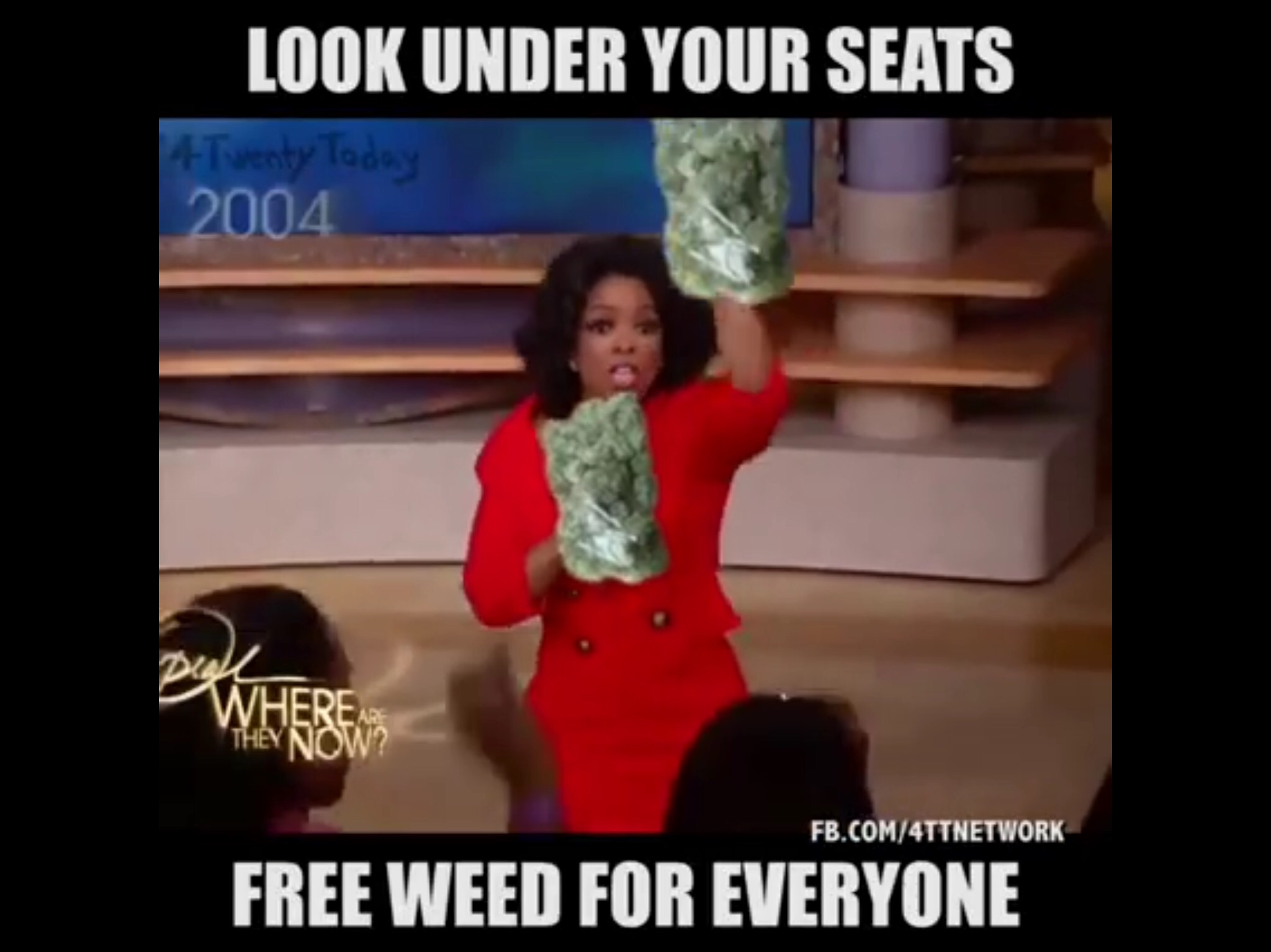 oprah gives away free weed to her live tv show audience. Black Bedroom Furniture Sets. Home Design Ideas